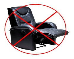 No recliners allowed